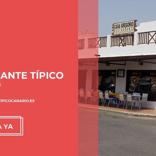 Restaurante típico canario en Lanzarote   Casa Gregorio Restaurante Típico Canario
