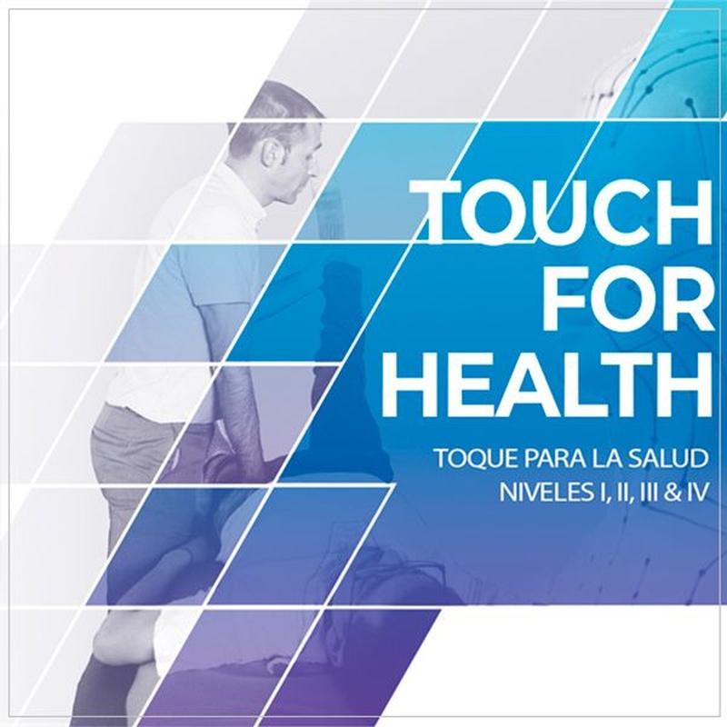 Toque para la Salud® TFH 4 niveles Certificado IKC: Cursos - terapias kinesiologia de Cursos Presenciales Kinesiología Unificada® Barcelona Rubén Álvarez
