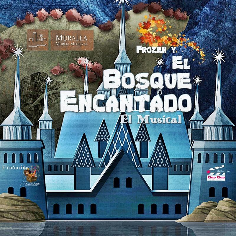 FROZEN EN EL BOSQUE ENCANTADO: Catálogo de actuaciones de ESPECTÁCULOS CLAP CLAP PRODUCCIONES, MÚSICA, TEATRO Y MUCHO MÁS