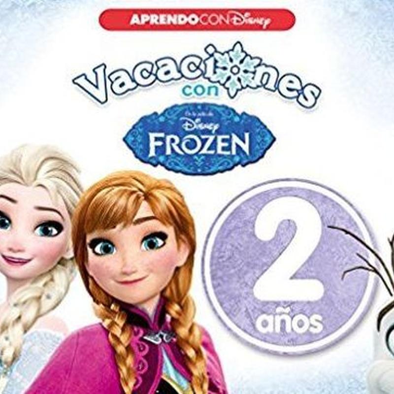 Vacaciones con Frozen, 2 años  Aprendo con Disney.  9788416548989