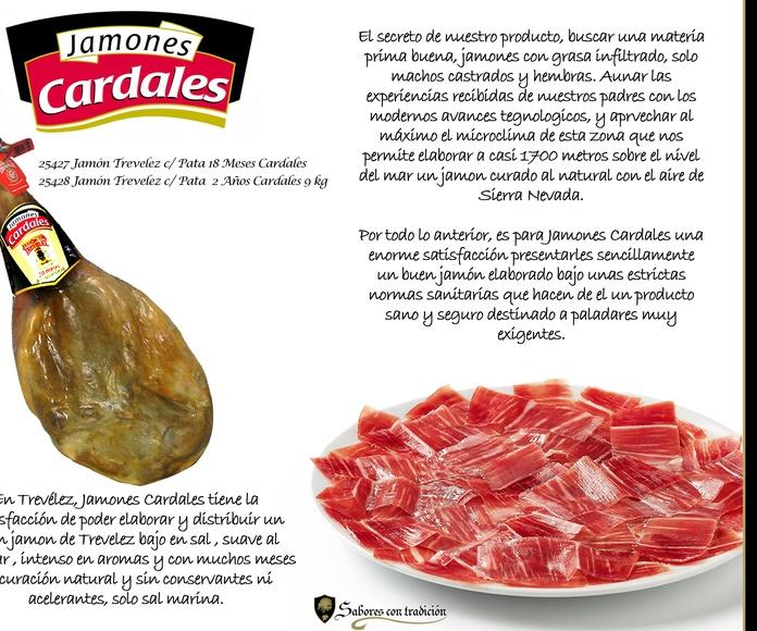"""Jamones """" Cardales """": Productos de Sabores con tradición"""