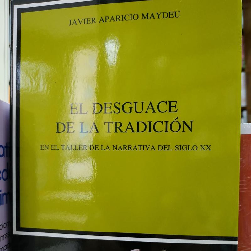 EL DESGUACE DE LA TRADICIÓN: SECCIONES de Librería Nueva Plaza Universitaria