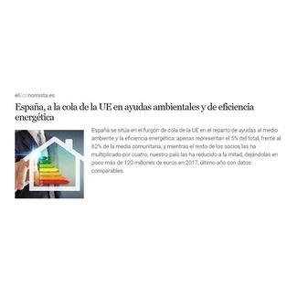 España, a la cola de la UE en ayudas ambientales y de eficiencia energética