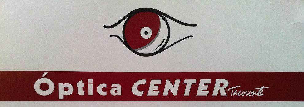 Ópticas en Tacoronte | Óptica CENTER