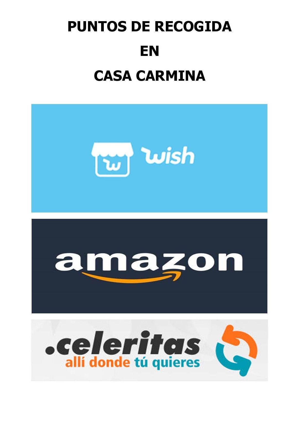 CASA CARMINA PUNTO DE RECOGIDA Y DEVOLUCION DE PAQUETES DE AMAZON,CELERITAS,WISH