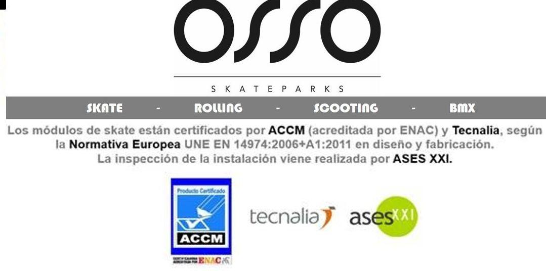 PRIMERA CALIDAD, CERTIFICADAS POR TECNALIA Y ASESXXI: Productos de Osso Skateparks