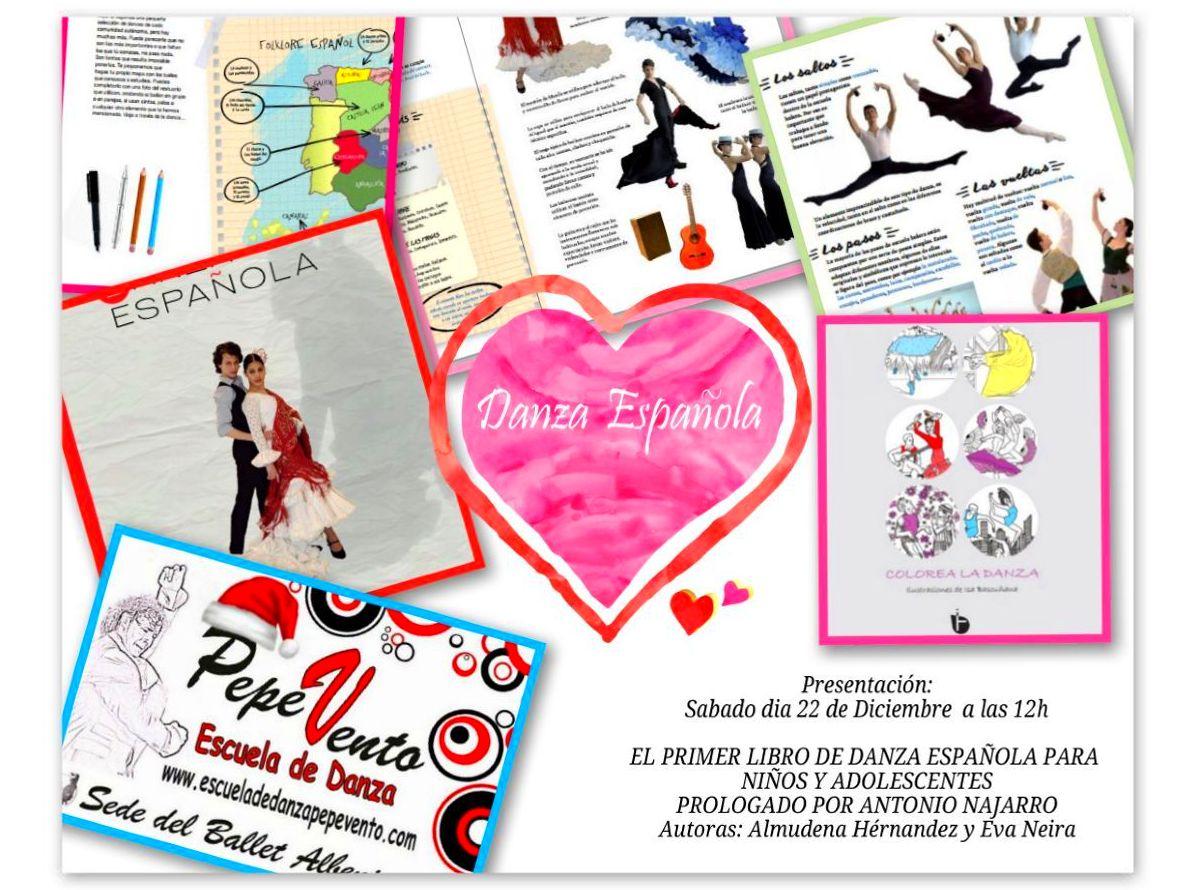 Presentación del Libro: El primer libro de Danza Española