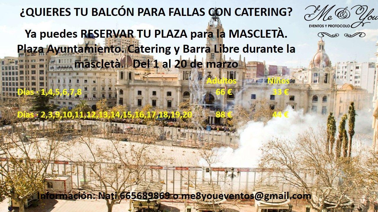 ¿Quieres tu balcon para fallas con catering?: Servicios de Me & You Eventos y Protocolo