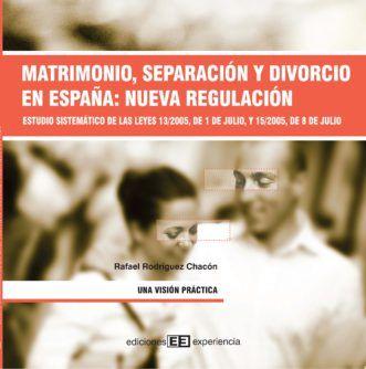 Matrimonio, separación y divorcio en España: nueva regulación