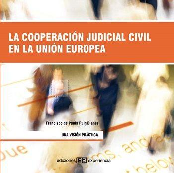 La cooperación judicial civil en la Unión Europea