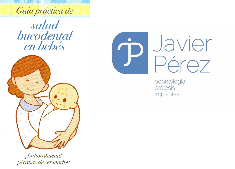 Dentista Javier Pérez en Cádiz. Salud bucal en los bebés.