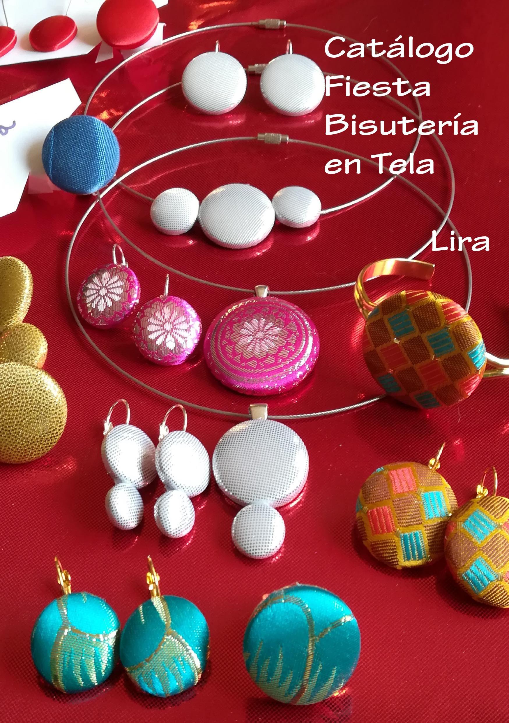 Bisutería en tela de Lira colección fiesta: Mis creaciones de Lira Naturaleza