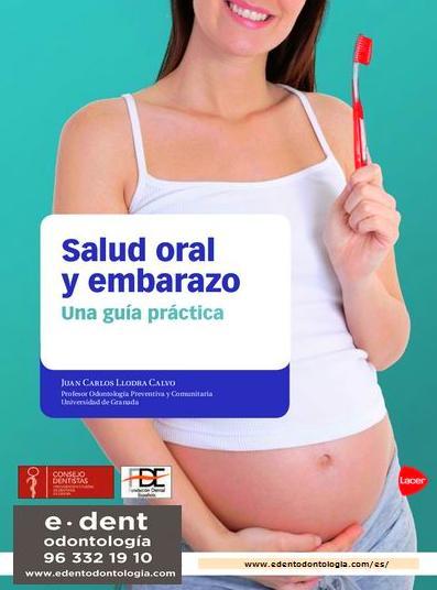 SALUD ORAL Y EMBARAZO www.edentodontologia.com