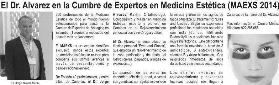 Dr. Jorge Alvarez Marin, pionero en Canarias tecnica \u0022 Eyes and circles\u0022 tratamiento para las Ojeras.