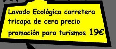 """""""PROMO"""" LAVADO ECOLOGICO CARRETERA TURISMO: Servicios de DG Autointegral"""