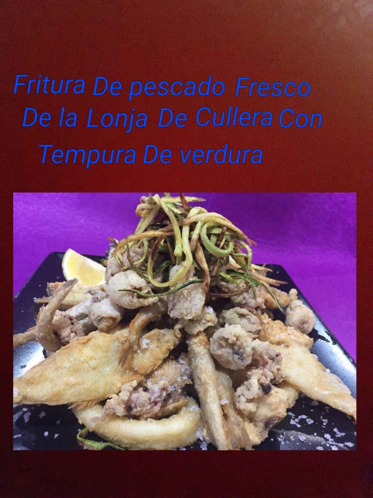 Fritura de pescado fresco de la lonja de Cullera con tempura de verdura