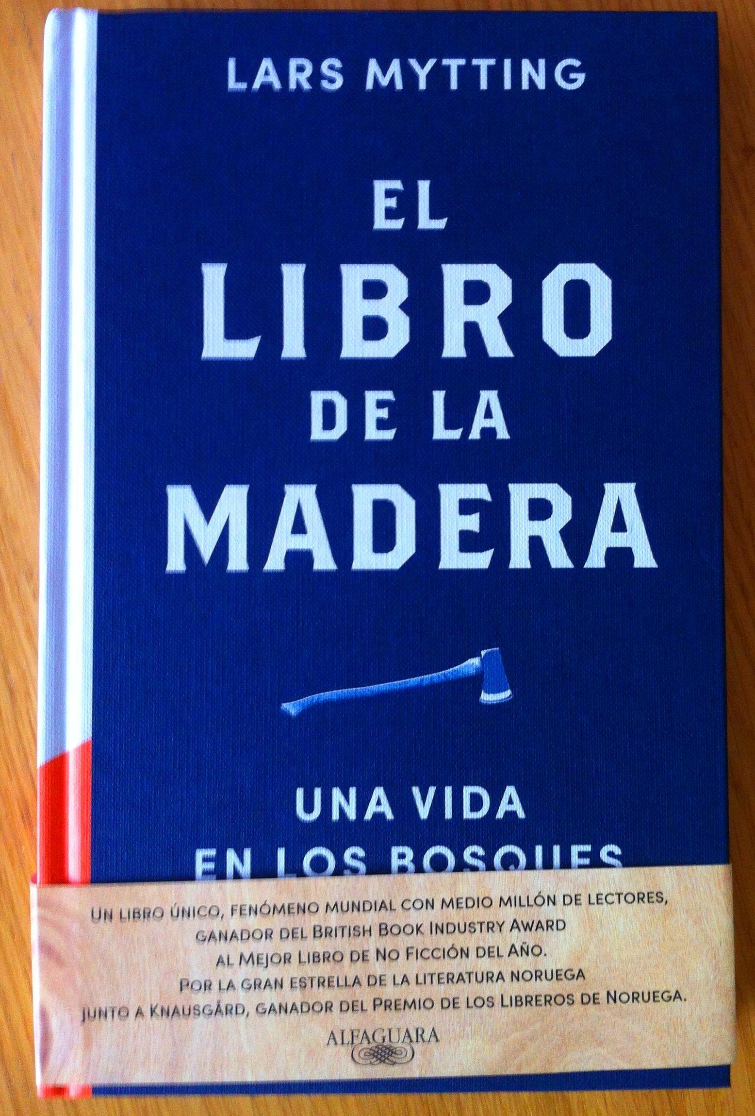 EL LIBRO DE LA MADERA de LARS MYTTING