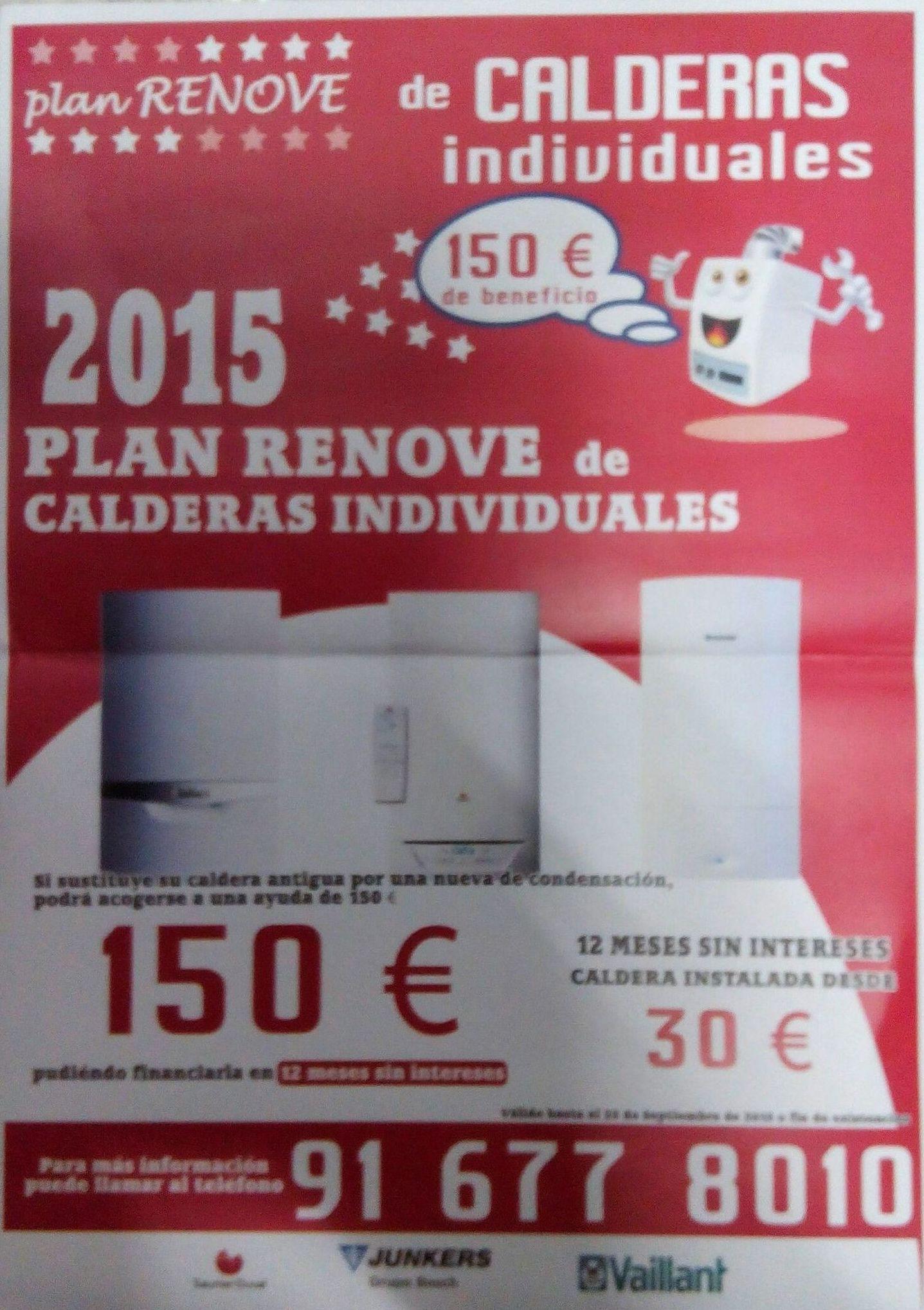¡¡AGOTADO!! PLAN RENOVE DE CALDERAS 2015