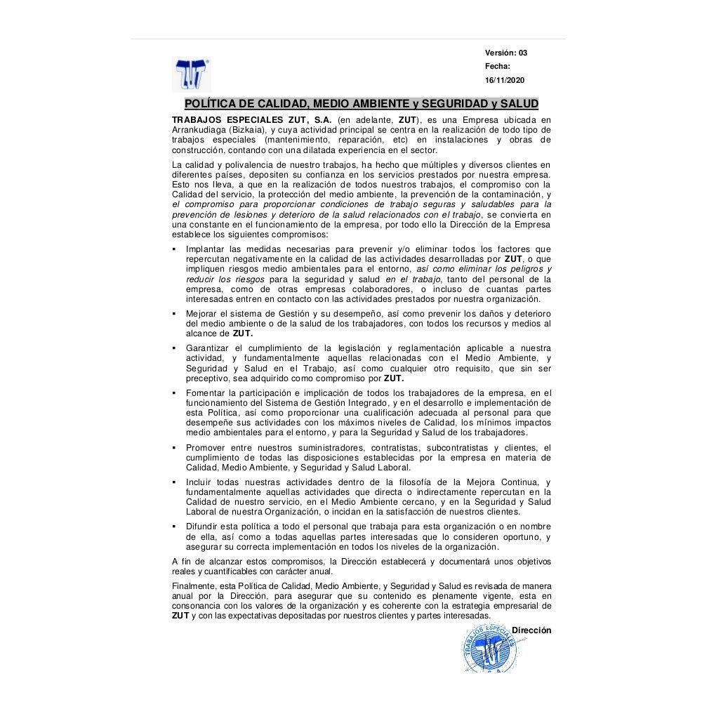 Quality policy, Environment and risk prevention: Services de Trabajos Especiales ZUT