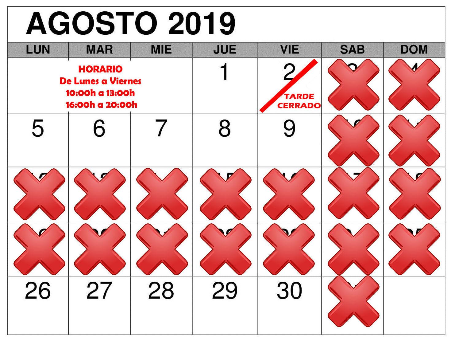 Calendario de Agosto. Horario de mañanas de 10h a 13h y de tardes de 16h a 19-20h dependiendo de la carga de trabajo.