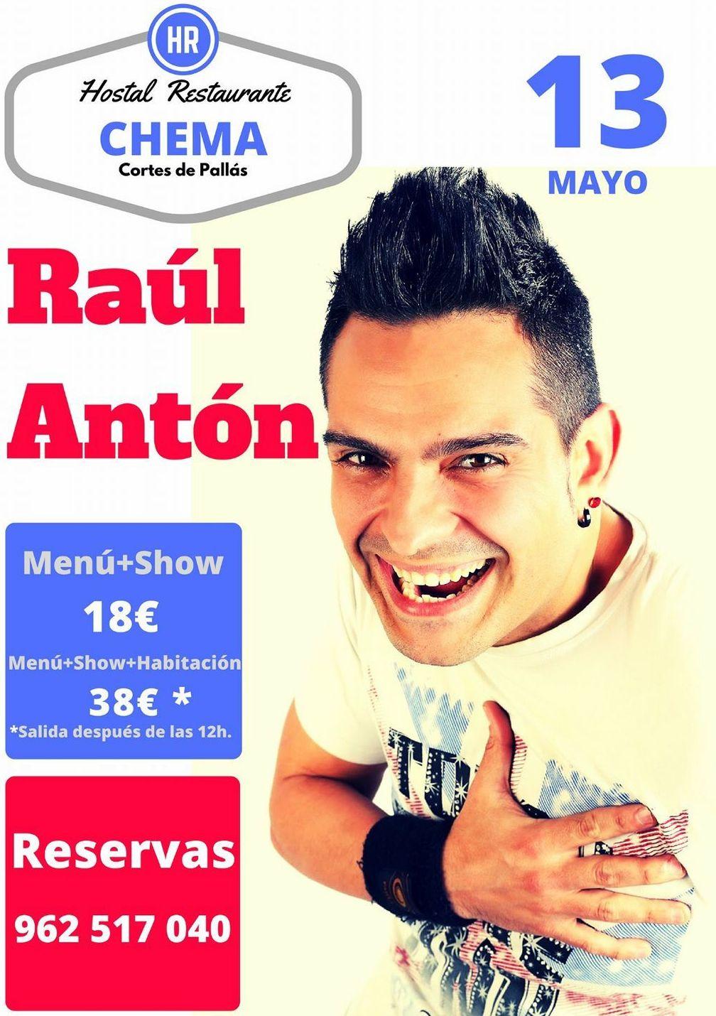 Raúl Antón vuelve a Hostal Restaurante Chema. Sábado 13 de mayo