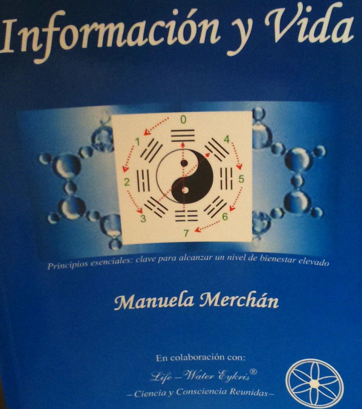 """Portada libro """"Información y Vida- Principios esenciales clave para alcanzar un nivel de bienestar elevado"""""""