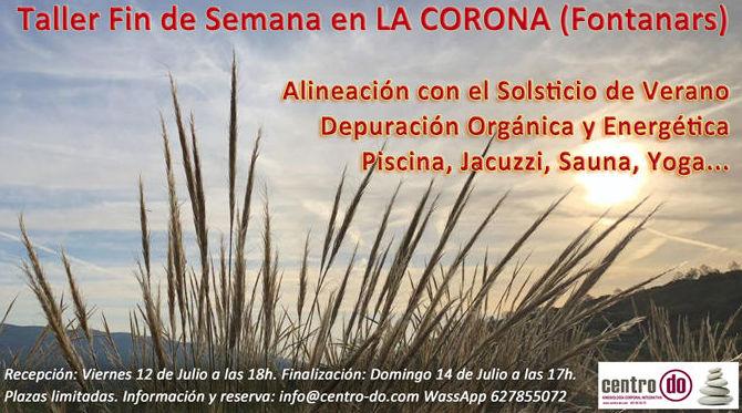 """Fin de semana en """"Caserío La Corona""""-Fontanars dels Alforins. 12, 13 y 14 de julio 2019"""