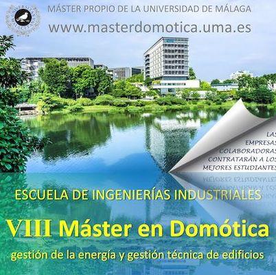 """VIII Máster en Domótica: """"Gestión de la Energía y Gestión técnica de edificios"""""""