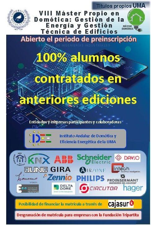 VIII Master  Gestión de la  Energía y Gestión Técnica de Edificios: Investigación y formación de Instituto Andaluz de Domótica y Eficiencia Energética