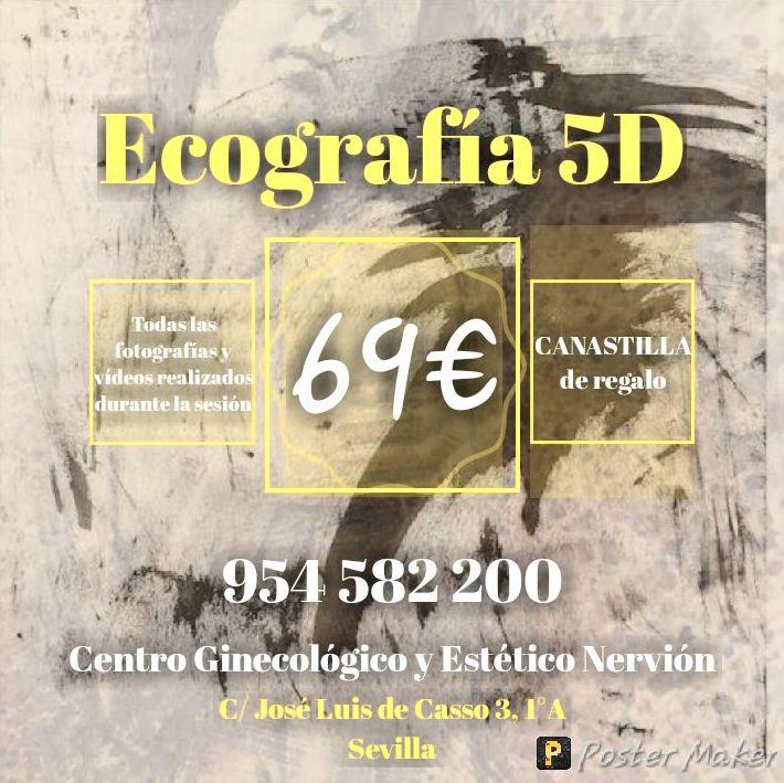 Ecografía 5D Sevilla + Canastilla (Precio 69€). Promoción Centro Ginecológico Nervión