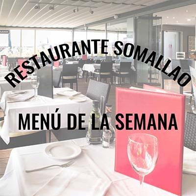 Restaurante Somallao Rivas, Menú semana del 27al 31 de Julio de 2020