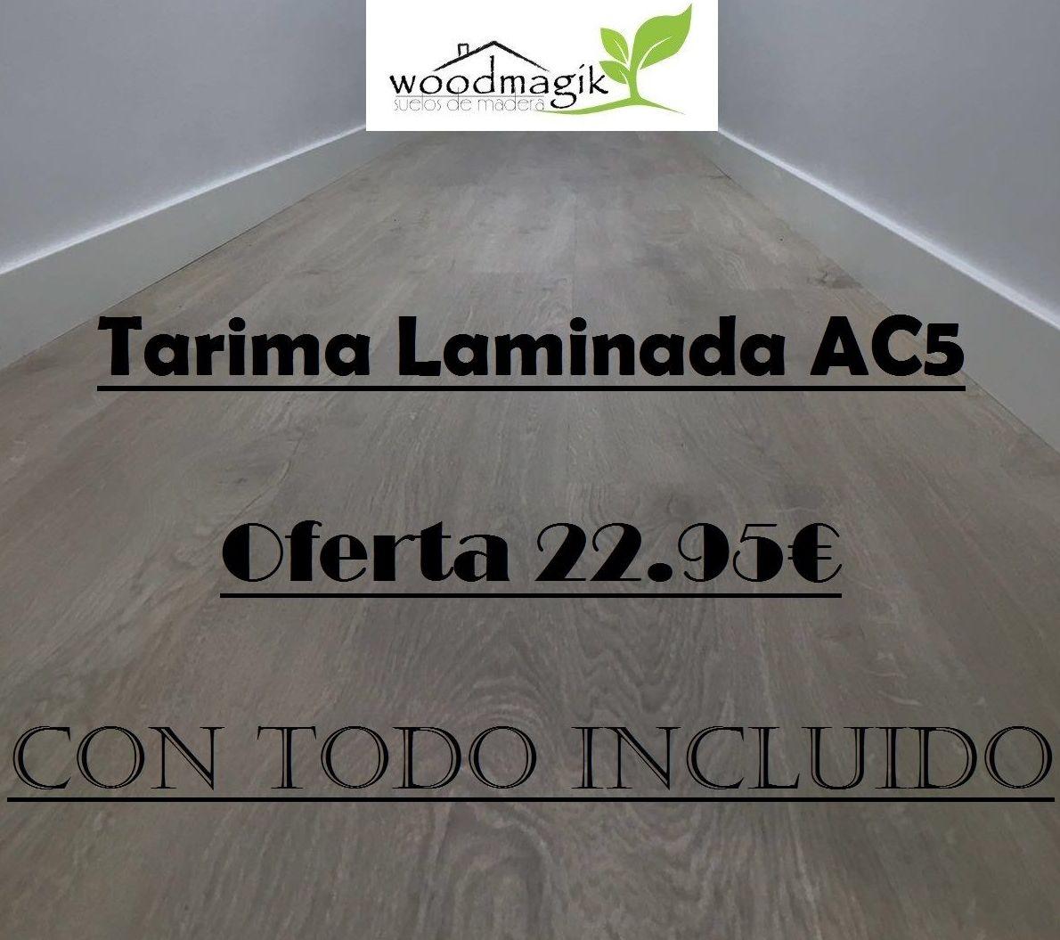 Oferta tarima flotante laminada ac5 barata con instalacion for Oferta tarima flotante