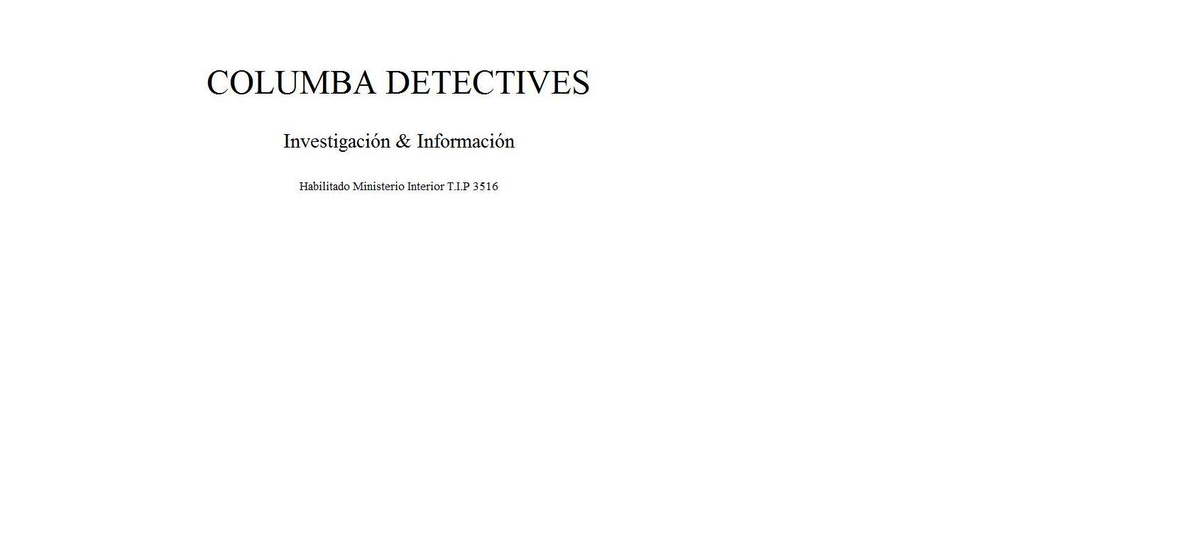 Foto 9 de Detectives privados en sant antoni de portmany | Columba Detectives