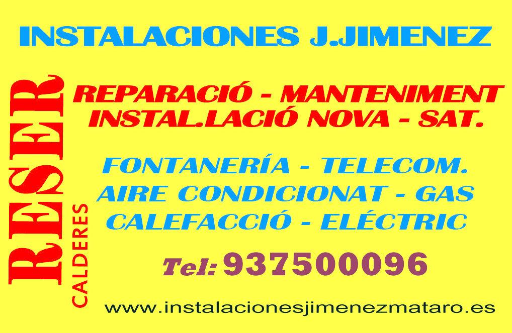 INSTALACIONES, REPARACIONES, MANTENIMIENTOS; CALDERAS, AIRE ACONDICIONADO, GAS, CALEFACCIÓN, FONTANERÍA, ELECTRICIDAD, CERTIFICACIONES, BOLETINES, TRABAJOS DE LAMPISTA.