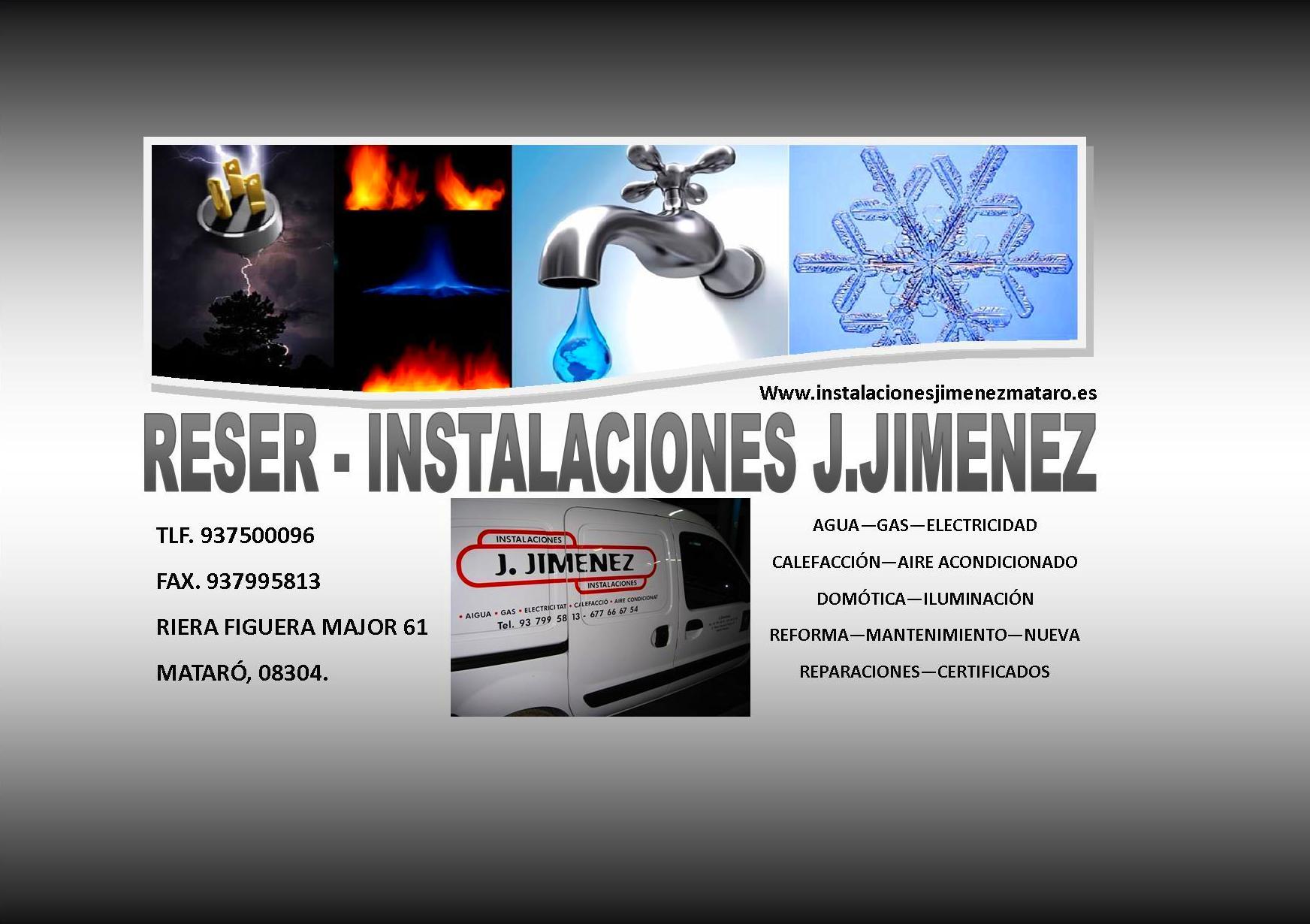 LAMPISTA - ELECTRICISTA - CALEFACCIÓN - AIRE ACONDICIONADO EN MATARÓ, RESER INSTALACIONES JIMENEZ