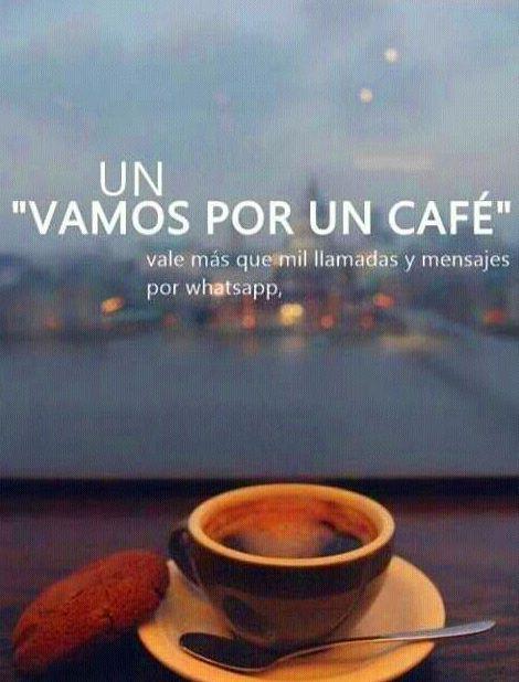 """""""VAMOS POR UN CAFÉ"""""""