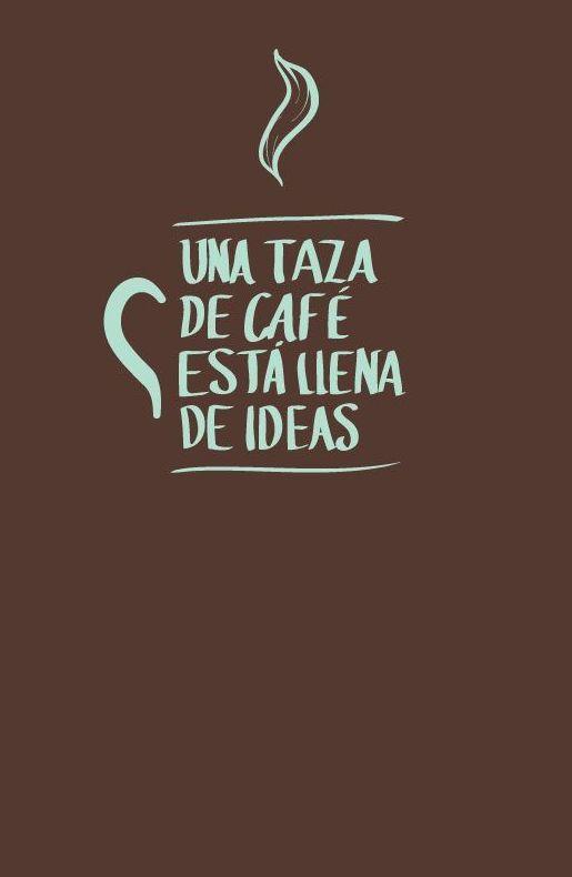 CAFÉ LLENO DE IDEAS