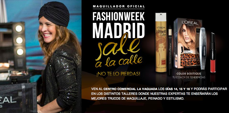La Fashion Week Madrid sale a la calle de la mano de L'Oréal París