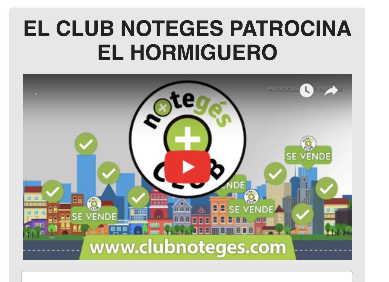 EL CLUB NOTEGES Y PRIME MALLORCA PROPERTIES, PATROCINAMOS EL HORMIGUERO