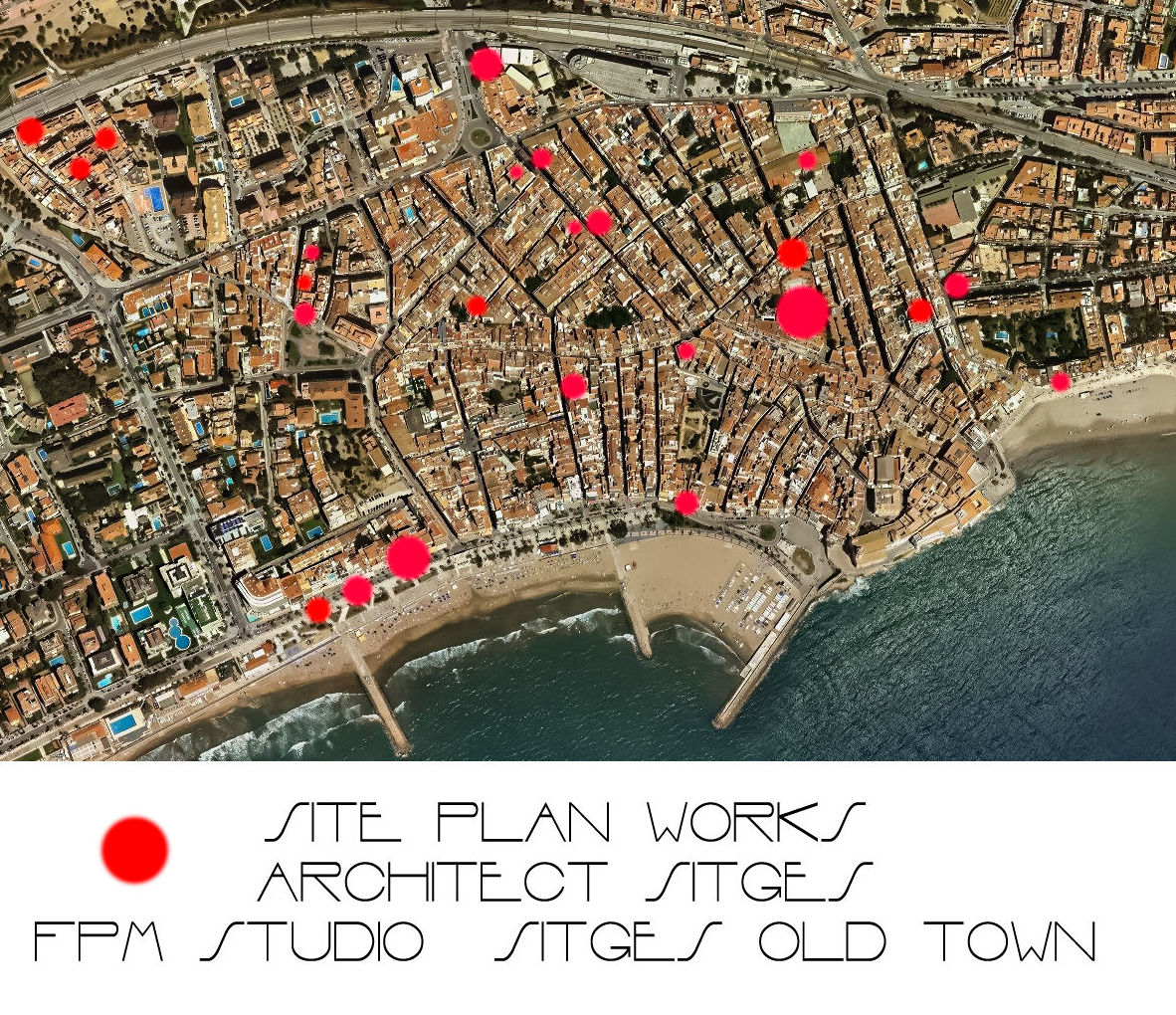 Site View Old Town Sitges by  Architect Sitges Studio FPM Architecture }}