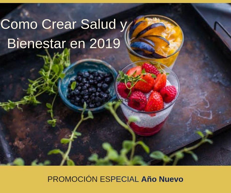 Como Crear Salud y Bienestar en 2019