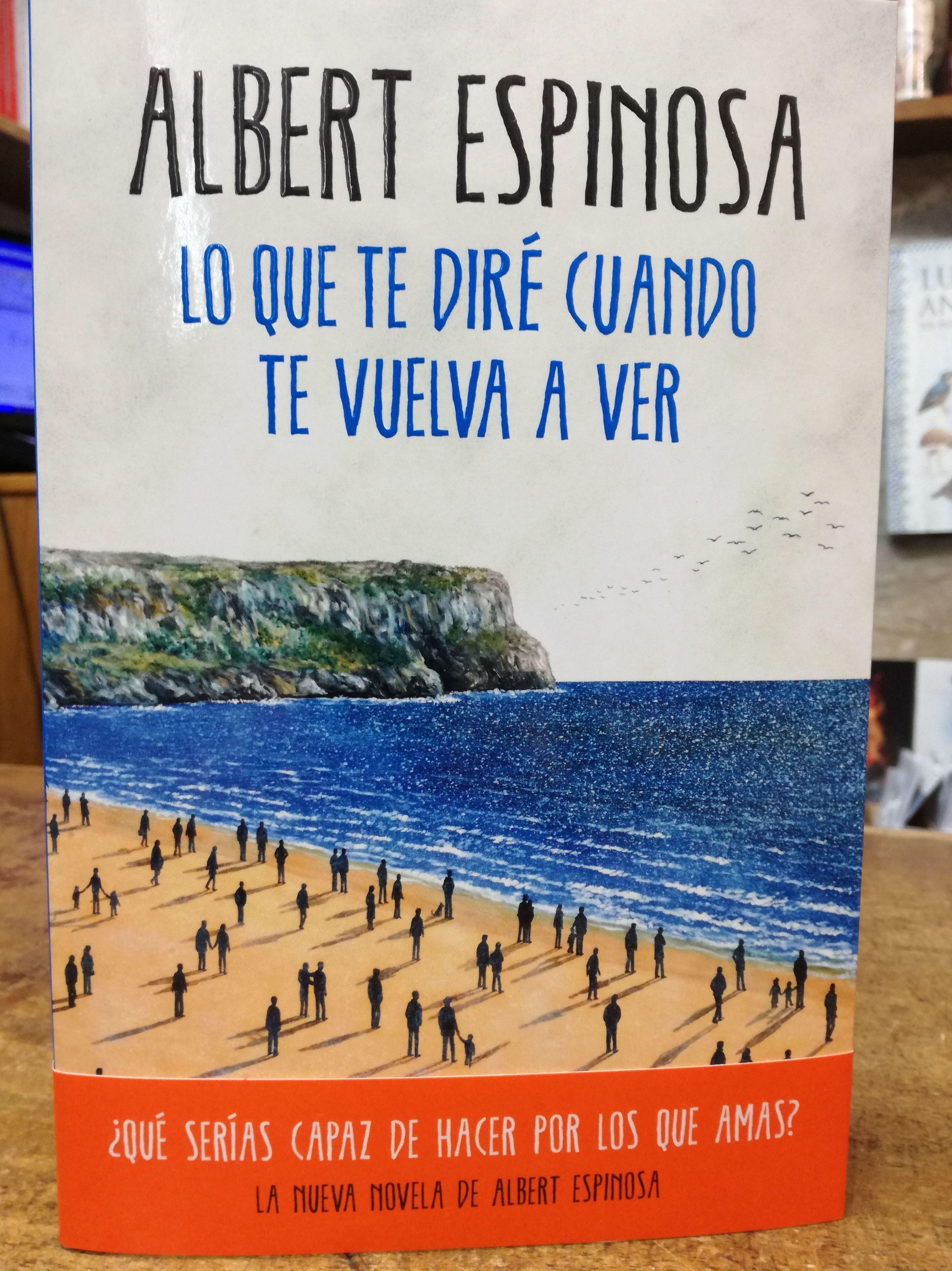 Lo que te diré cuando te vuelva a ver: SECCIONES de Librería Nueva Plaza Universitaria