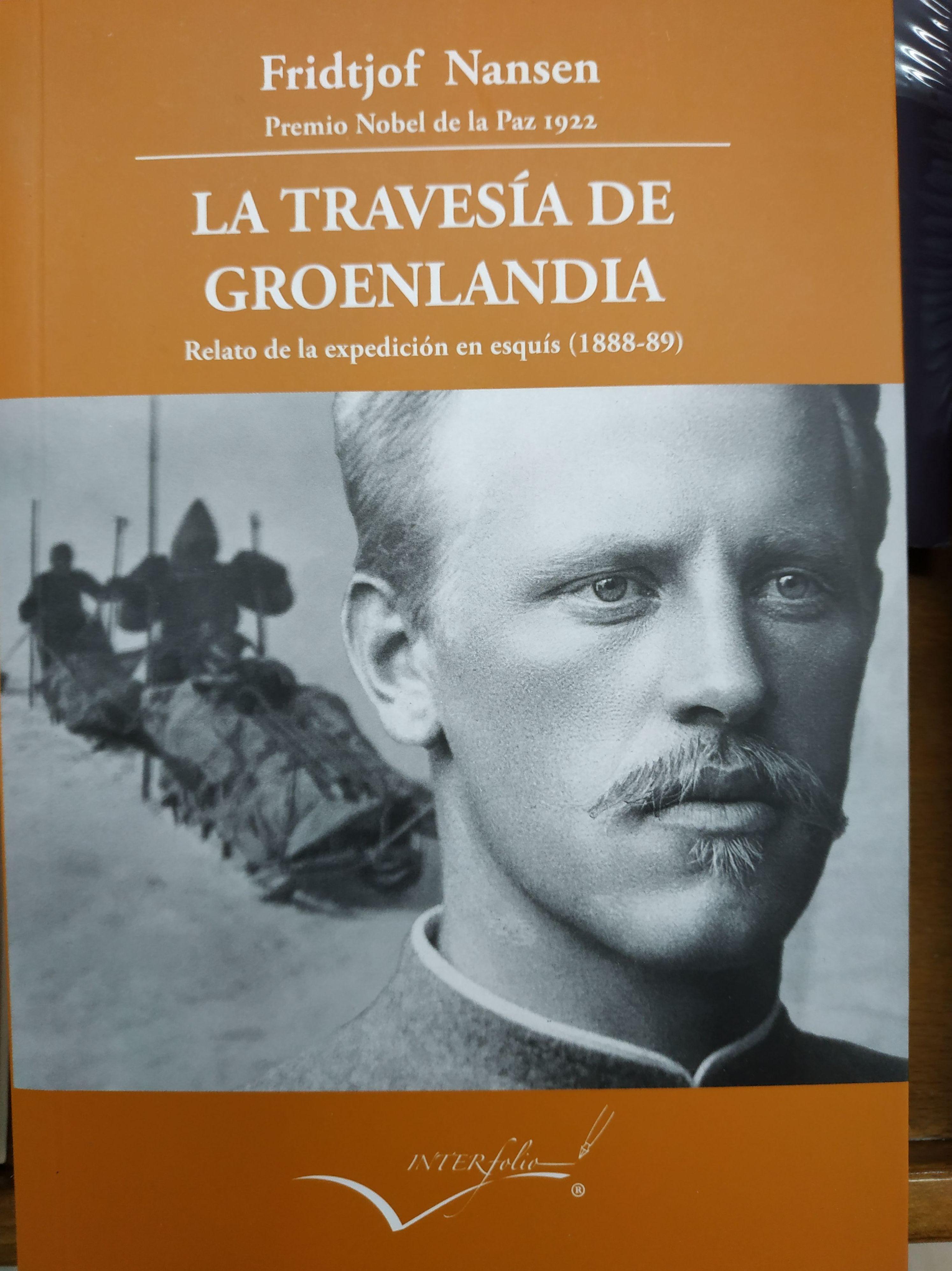 LA TRAVESÍA DE GROENLANDIA RELATO DE LA EXPEDICIÓN EN ESQUÍS (1888-89): SECCIONES de Librería Nueva Plaza Universitaria