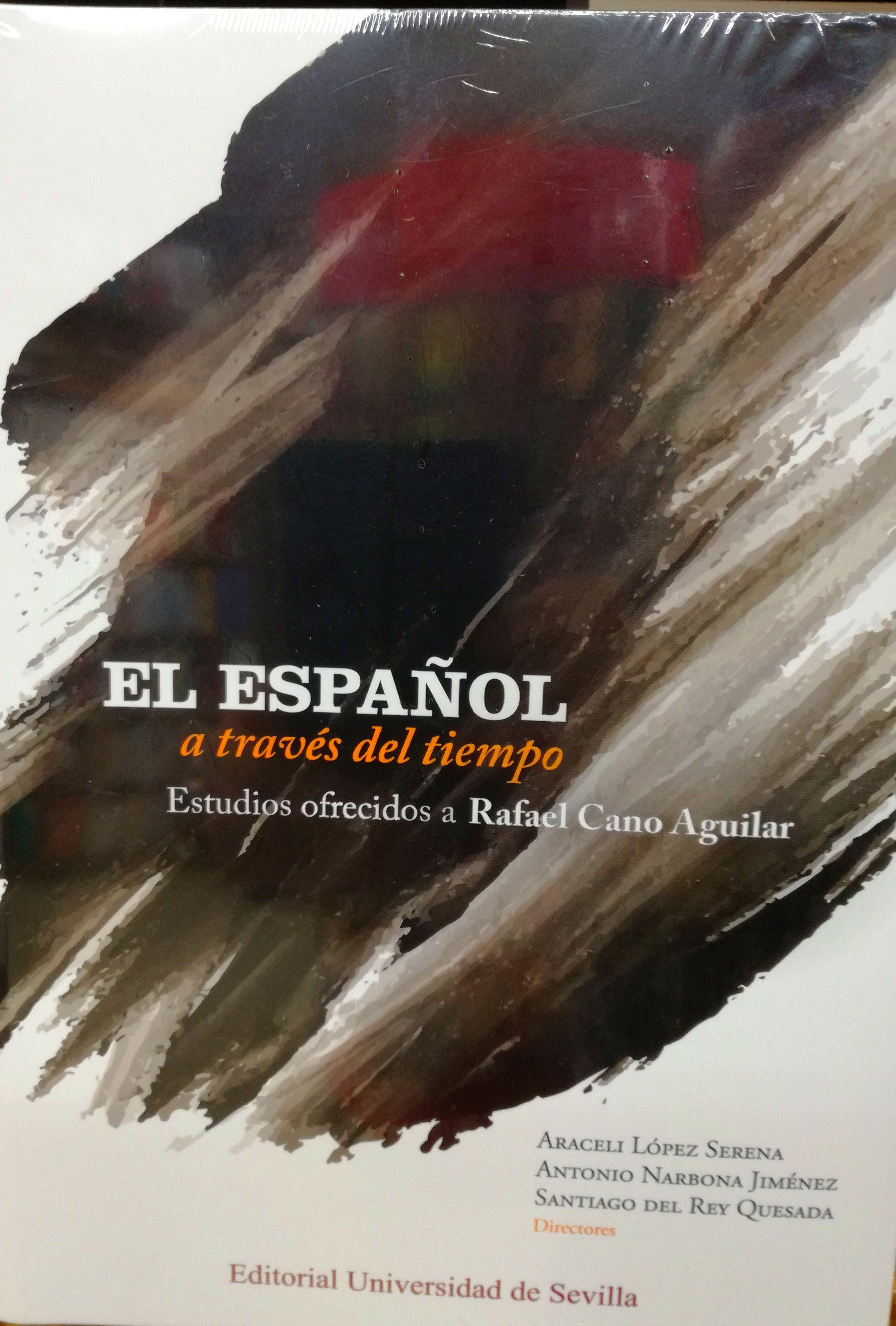 El español a través del tiempo: SECCIONES de Librería Nueva Plaza Universitaria