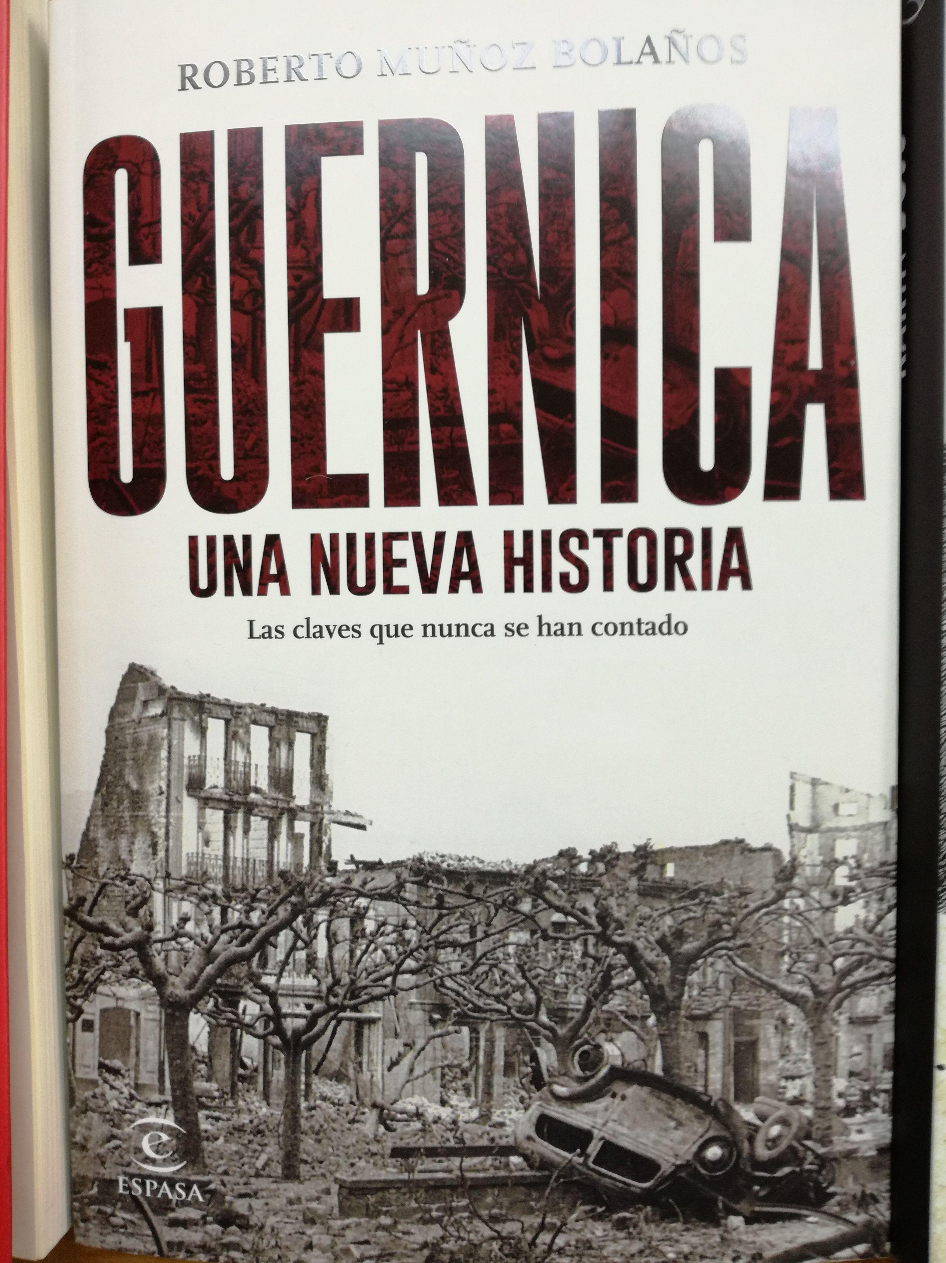 GUERNICA, UNA NUEVA HISTORIA: LAS CLAVES QUE NUNCA SE HAN CONTADO : SECCIONES de Librería Nueva Plaza Universitaria