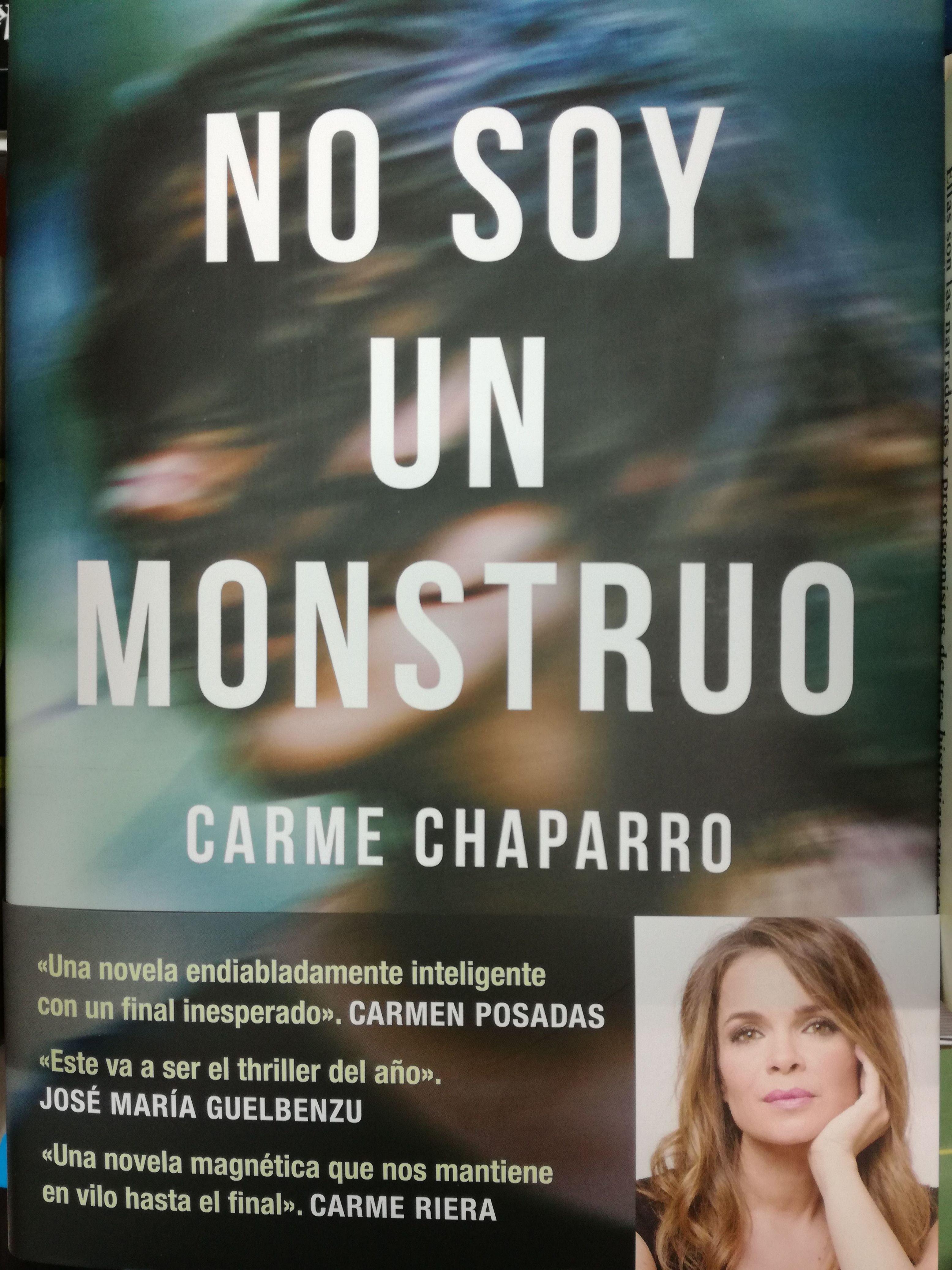 NO SOY UN MONSTRUO (PREMIO PRIMAVERA DE NOVELA 2017) : SECCIONES de Librería Nueva Plaza Universitaria