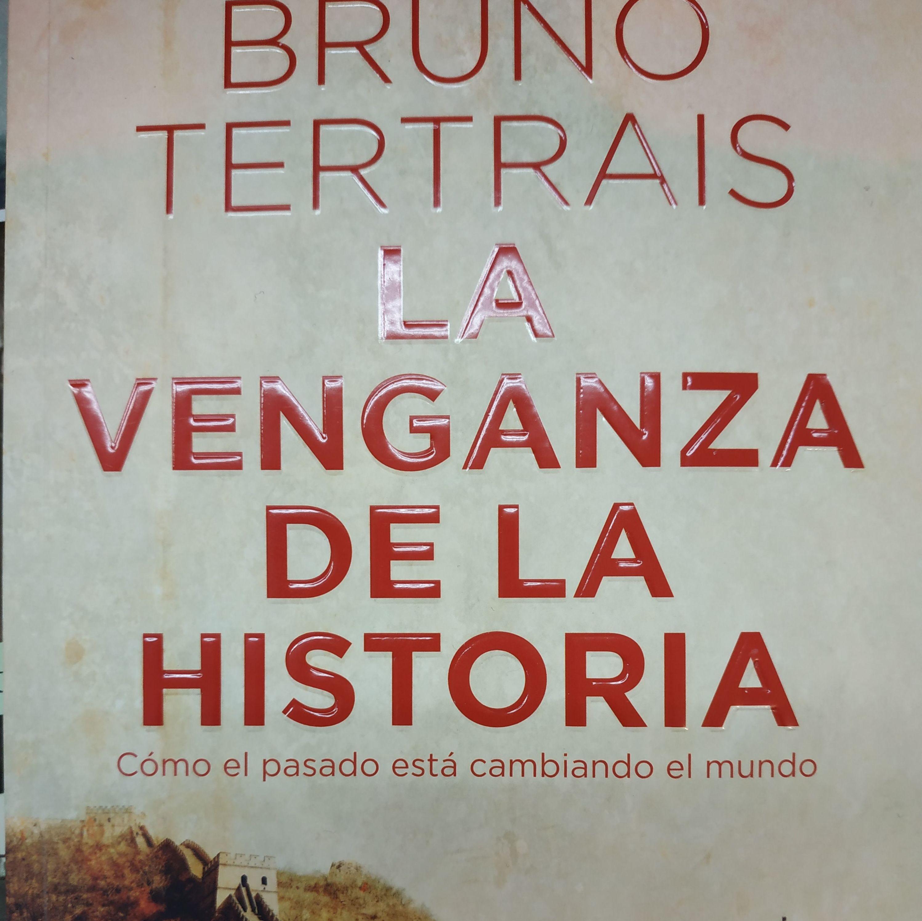 LA VENGANZA DE LA HISTORIA: COMO EL PASADO ESTA CAMBIANDO EL PRESENTE: SECCIONES de Librería Nueva Plaza Universitaria