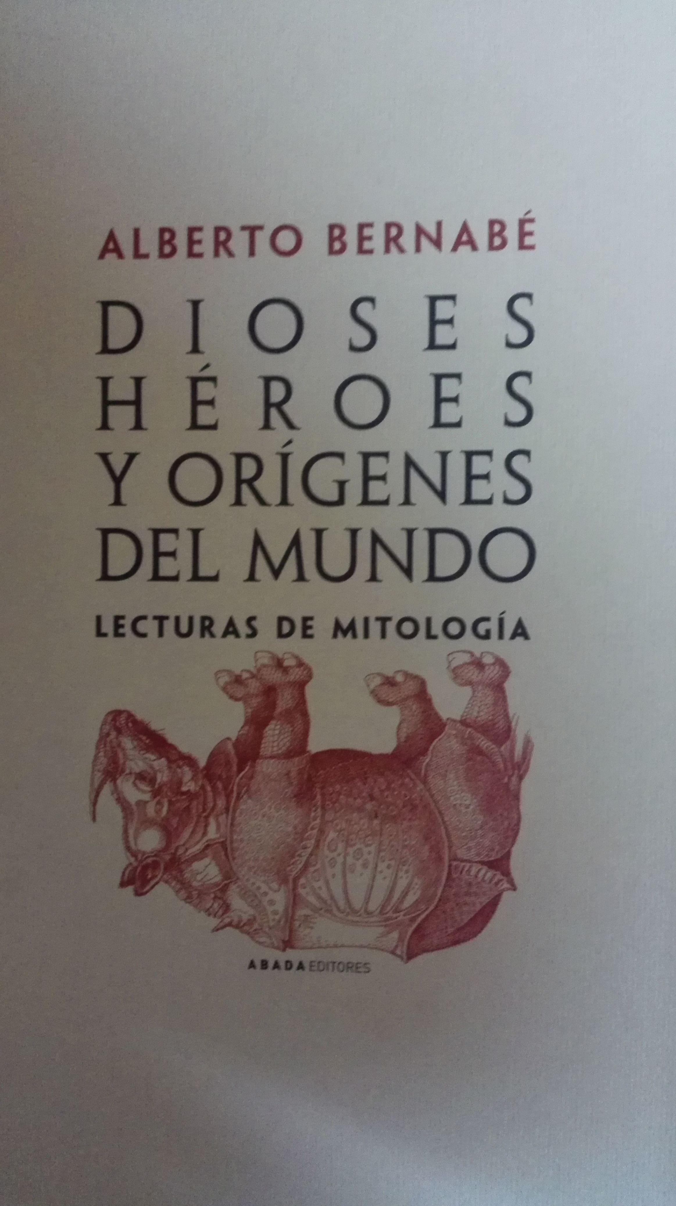 Dioses, Heroes y origenes del Mundo