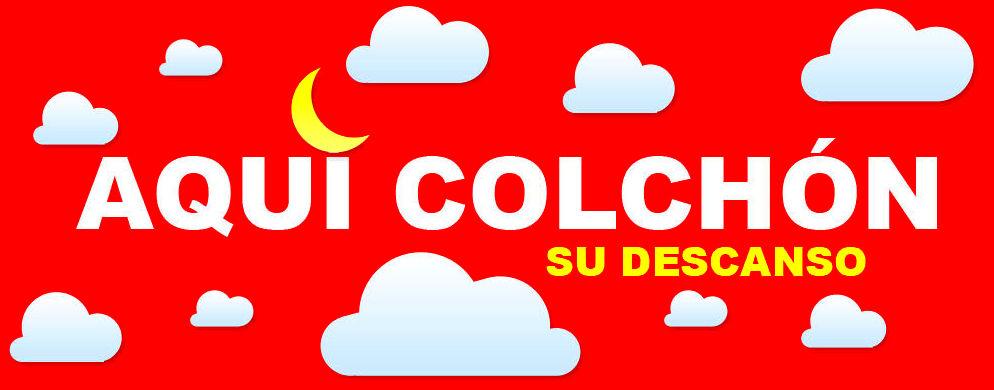 """"""" AQUI COLCHÓN """""""