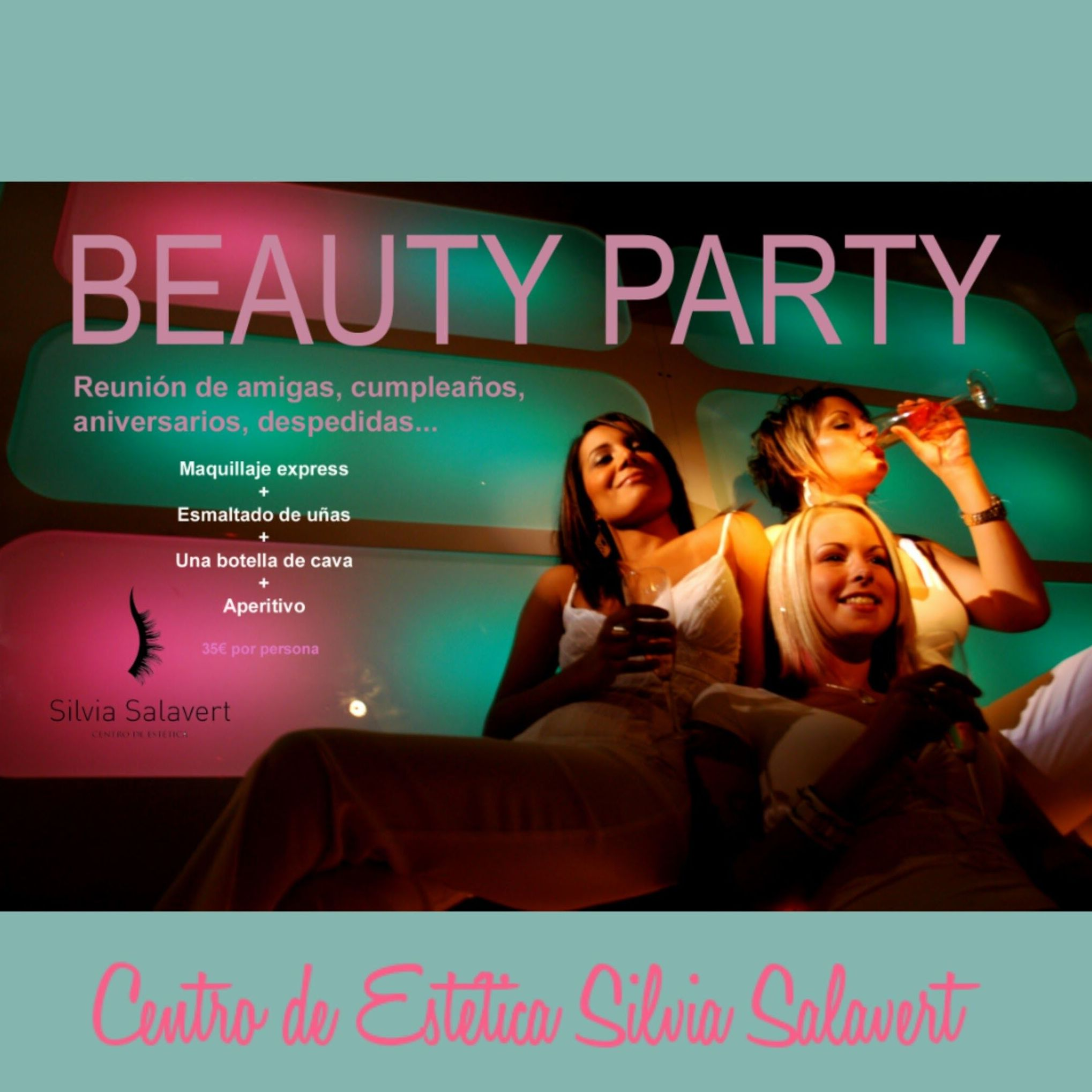 Beauty Party para compartir con amigas